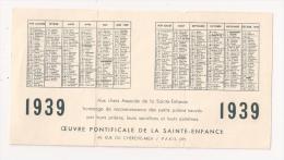 Oeuvre Pontificale De La Sainte Enfance 1939  BRESIL INDES - Calendari
