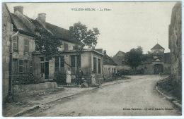 VILLERS HELON (140 Habitants) Vue Animée Sur La Place - Otros Municipios