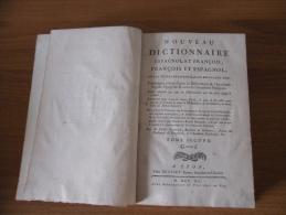 Settecentina Dizionario Antico Francese Spagnolo Francois Et Espagnol G-z. - Dizionari