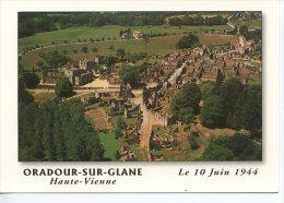 Oradour Sur Glane : Vue Aérienne édit Du Lys - Oradour Sur Glane