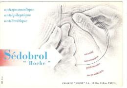 Buvard Pharmacie -  SEDOBROL  - Laboratoire Roche - Chemist's