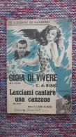 *SPARTITO - FESTIVAL DI SANREMO - GIOIA DI VIVERE - LASCIAMI CANTARE UNA CANZONE - - Spartiti