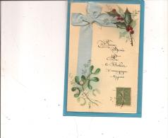 13 / 8 / 110  - Carte  Bonne  Année Peinte  Main  Gui  Et  Houx - Nouvel An