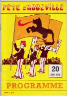 Fête D´Abbeville - 20 Juin 1976 - Programme. - Picardie - Nord-Pas-de-Calais