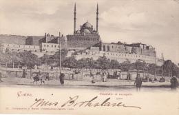 Caire , Citadelle Et Mosquee , Egypt , 1890s - Le Caire