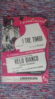 *SPARTITO - 5° FESTIVAL DELLA CANZONE ITALIANA - I TRE TIMIDI - VELO BIANCO - - Spartiti
