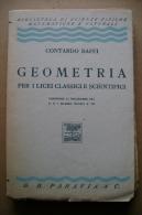 PBU/35 Contardo Baffi GEOMETRIA Paravia 1939 - Matematica E Fisica