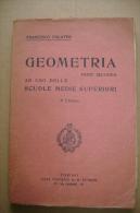 PBU/36 Francesco Palatini GEOMETRIA II Ed.Petrini Anni ´20 - Matematica E Fisica