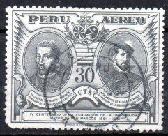 PERU 1951 Air. 4th Cent Of S. Marcos University - Father Tomas De San Martin And Capt. J. De Aliaga 30c Black  FU - Peru