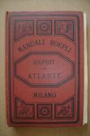 PBU/50 Kiepert ATLANTE Geografico Universale Hoepli 1880 - Mappe