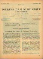 Dans « Touring  Club De Belgique» 01/12/1932 : « Le Château Des Comtes De Hornes à OVERYSSCHE» - Kranten