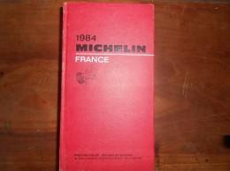 GUIDE MICHELIN 1984  France - Michelin (guides)
