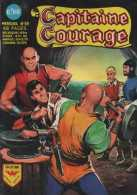 CAPITAINE COURAGE N° 19 BE AREDIT 01-1969 - Arédit & Artima