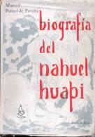 BIOGRAFIA DEL NAHUEL HUAPI MANUEL PORCEL DE PERALTA BUENOS AIRES MARYMAR AÑO 1965 221 PAGINAS RARE - Geography & Travel
