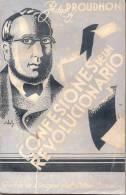 CONFESIONES DE UN REVOLUCIONARIO PEDRO J. PROUDHON AÑO 1935 290 PAGINAS RUSTICA - Philosophy & Religion