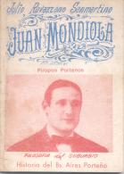 JULIO RAVAZZANO SANMARTINO - JUAN MONDIOLA - PIROPOS PORTEÑOS - FILOSOFIA DEL SUBURBIO - HISTORIA DEL BUENOS AIRES PORTE - Verzameling