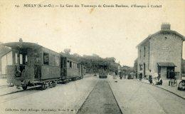 MILLY  LA GARE DES TRAMWAYS DE GRANDE BANLIEUE, D'ETAMPES A CORBEIL - Milly La Foret