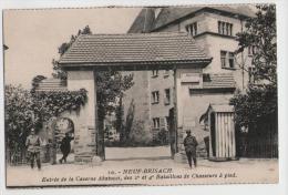 CPA NEUF-BRISACH (alsace) - Entrée Caserne Abatucci - 2° Et 4° Bataillon Chasseurs à Pied - 1914-18