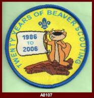 """A8107  (2006) """"TWENTY YEARS OF BEAVER SCOUTING 1986 TO 2006"""" Badge - Scouting"""