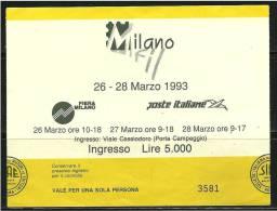 ITALIA 1993 - MILANOFIL - BIGLIETTO D´ INGRESSO Fiera - Usato - Lotto N. 58a - Biglietti D'ingresso