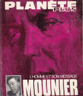 Planete  Plus Mounier L'homme Et Son Message - Classic Authors