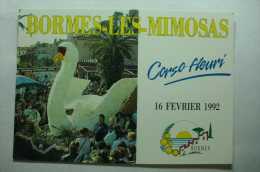 D 83 - Bormes Les Mimosas - Corso Fleuri - Le 16 Février 1992 - Bormes-les-Mimosas
