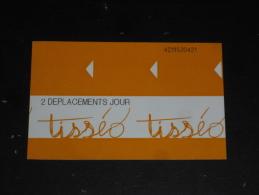 TICKET METRO BUS TISSEO TOULOUSE - 2 DEPLACEMENTS JOUR - HAUTE GARONNE - - Métro