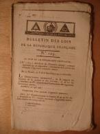 BULLETIN DES LOIS FLOREAL AN V (1797) - CANNNIERS MARINE - CALUIRE ET CUIRE - MEMBRE DIRECTOIRE EXECUTIF DEPART ARRIVEE - Wetten & Decreten