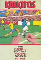 Kalkitos - But! Fussbal, Football... Décalcomanies Par Transfert - 1975, Gillette Italie. - Vieux Papiers