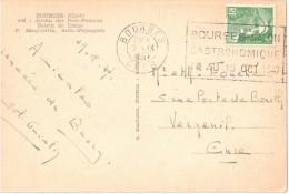 2401 BOURGES Cher Carte Postale Gandon  5 F Vert Yv 719 Ob Fliers Bourges Salon Gastronomique 1947 Dreyfus BOU836 - Postmark Collection (Covers)