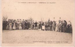 LA PASSION A BEAUCOURT  TERRITOIRE DE BELFORT SAINTE VERONIQUE ESSUIE LE VISAGE DU CHRIST - Beaucourt