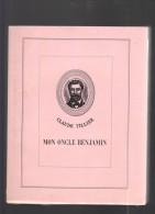 Claude Tillier Mon Oncle Benjamin 1937 édition Spéciale Illustrations Polychromes D.H. Ponchon & Gandon (rare) - Ed. Spéciales