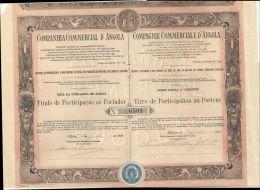PORTUGAL. COMPANHIA  COMMERCIAL DE ANGOLA TITRE DE PARTICIPATION AU PORTEUR. 1900. - Africa