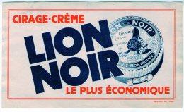 BUVARD   CIRAGE CREME LION NOIR      LE PLUS ECONOMIQUE - Buvards, Protège-cahiers Illustrés