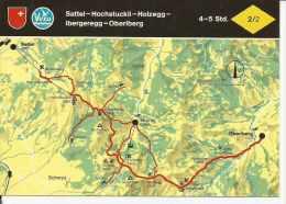 SATTEL - HOCHSTUCKLI - HOLZEGG - IBERGEREGG - OBERIBERG  SUIZA  OHL - Landkaarten