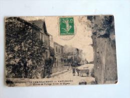 Carte Postale Ancienne : CHATEAUNEUF LES MARTIGUES : Entrée Du Village Route De Gignac - Otros Municipios