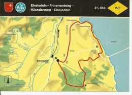 EINSIEDELN - FRIHERRENBERG - HÜENDERMATT - EINSIEDELN   SUIZA  OHL - Landkaarten