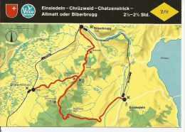 EINSIEDELN - CHRÜZWEID - CHATZENSTRICK - ALTMATT ODER BIBERBRUGG   SUIZA  OHL - Landkaarten
