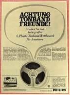 Reklame Werbeanzeige  ,  Philips ,  Achtung Tonband Freunde  -  Von 1965 - Wissenschaft & Technik