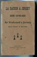 La Saison à Jersey Ar Vretoned E Jersey Guide Catholique Franco Breton 1923 - Bretagne