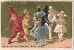 CHROMO -   Aux 4 Freres BORDEAUX Enfants Petits Pierrots Lutins  - TTB - Trade Cards