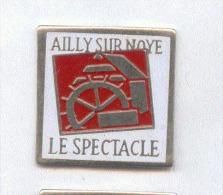 Rare Pin´s Spectacle Son Et Lumière Ailly Sur Noye (département 80) - Musik