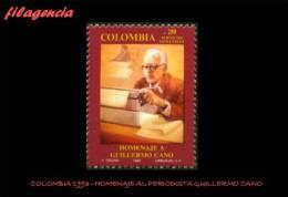 AMERICA. COLOMBIA MINT. 1993 HOMENAJE AL PERIODISTA GUILLERMO CANO - Colombia