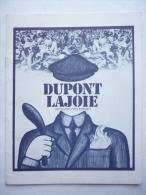 DOSSIER DE PRESSE dupont la joie - 1975- Yves Boisset - Jean Carmet - Pierre Tornade - Isabelle Huppert