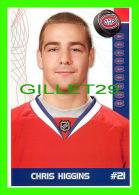 HOCKEY - CHRIS HIGGINS,  No 21, CANADIEN DE MONTRÉAL - PHOTOS ET FICHES, 2003-2008 - - Hockey - NHL