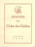 Aveiro - Estatutos Do Clube Dos Galitos, 1956 (48 Páginas) (3 Scans) - Boeken, Tijdschriften, Stripverhalen