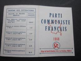 1968:Carte D'adhérent Au Parti Communiste Français (PCF)+vignettes Cotisation Section Pierrelatte érinnophilie