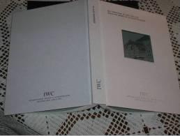Gli Orologi Di IWC 2011/2012. Qualità Made In Schaffhausen - Non Classificati
