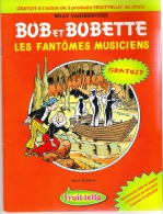 Bob Et Bobette Suske En Wiske Les Fantômes Musiciens - De Lollige Lakens Fruitella - Bob Et Bobette