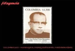 AMERICA. COLOMBIA MINT. 2000 HOMENAJE AL PADRE JOSÉ RAFAEL FARÍA BERMÚDEZ - Colombia